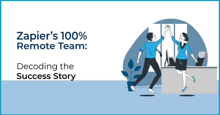 Zapier- 100% remote team