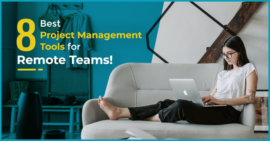 Project Management Tools for Remote Teams