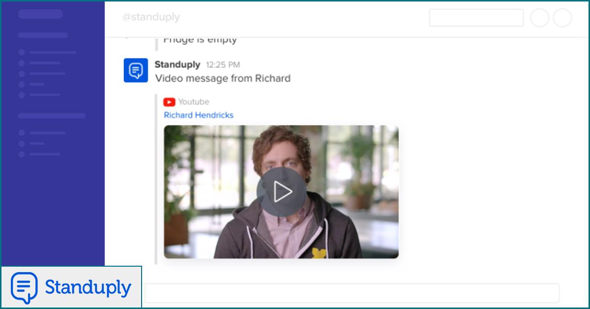 Standup video messsage