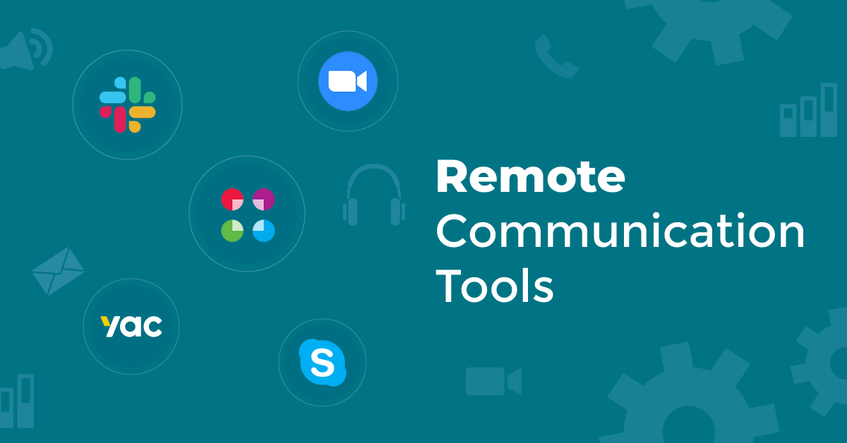 remote communication tools