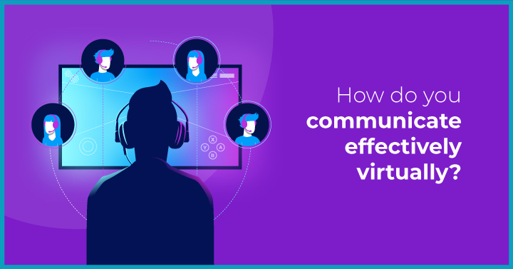 How to manage and influence your virtual team