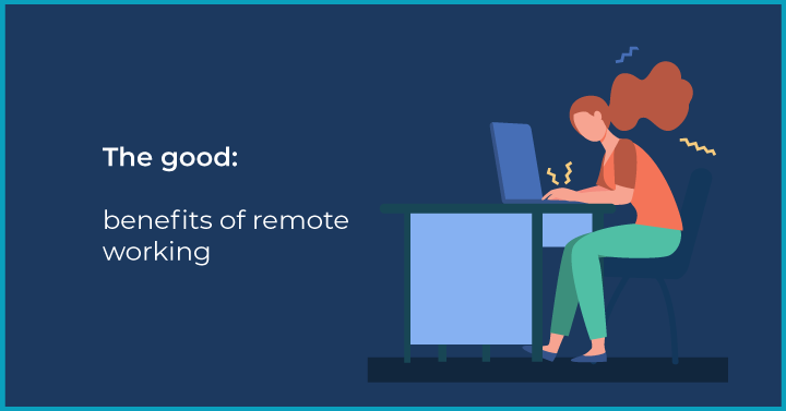 Remote Team management: the good, the bad, and the ugly