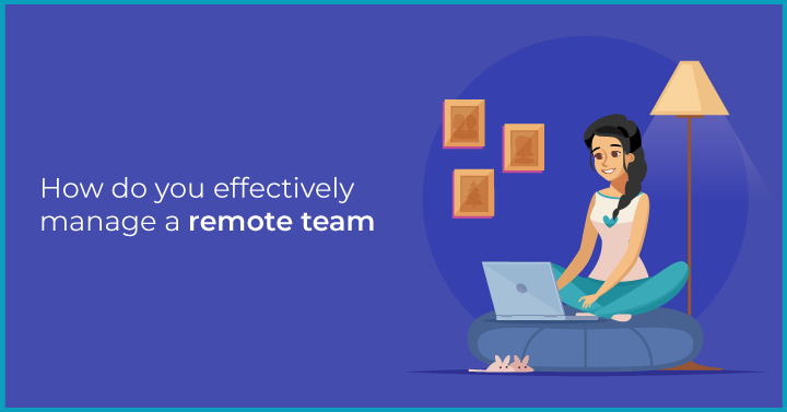Anatomy of great remote team management