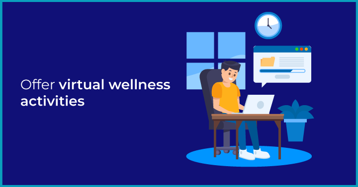 Building Employee Wellness in Remote Teams