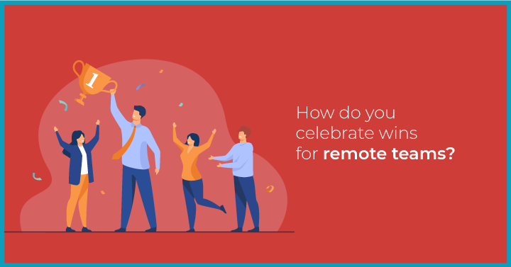 Managing Remote Team Awards: The Best, Worst, and Weirdest Things We've Seen