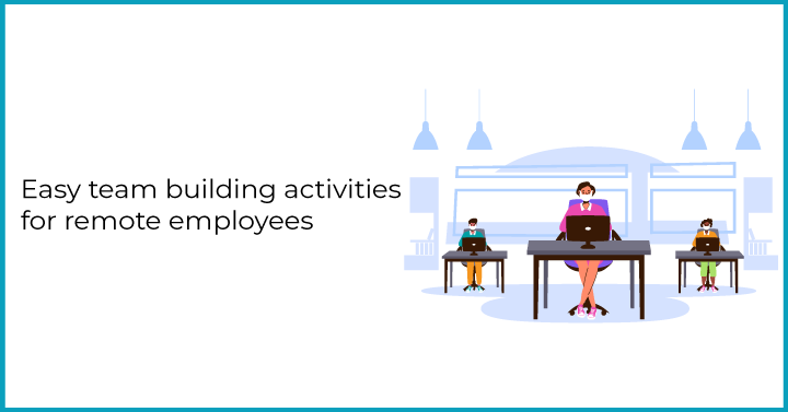 Easy team building activities for remote employees