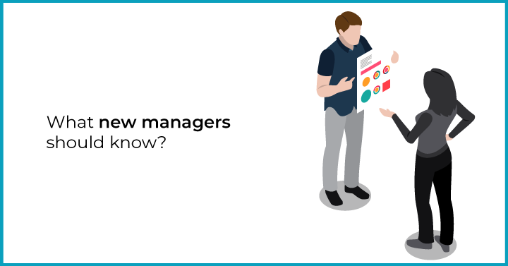 What new managers should know?