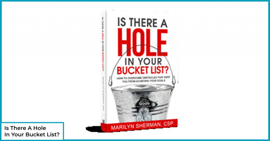 Is There A Hole In Your Bucket List?