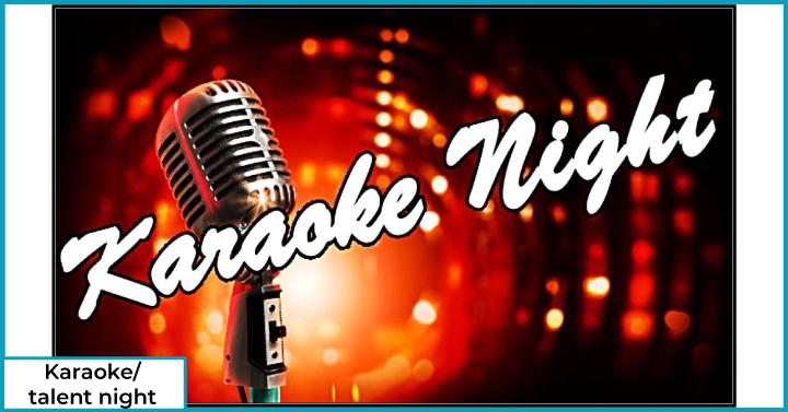 Karaoke/ talent night