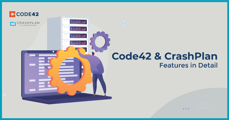 Code42 and CrashPlan-Features in Detail