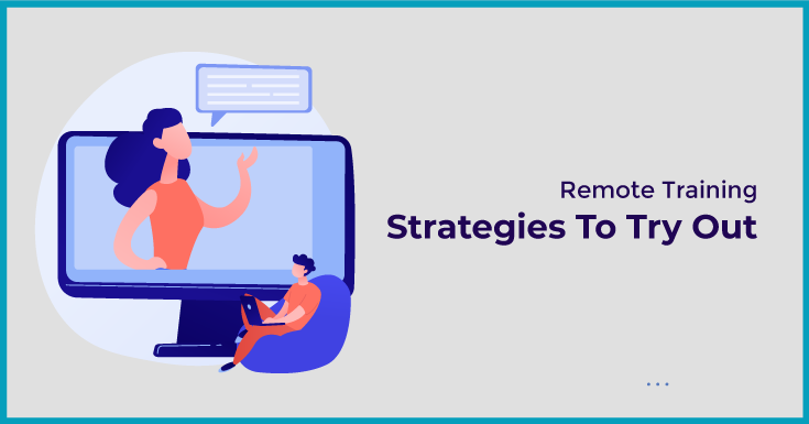 Remote Training Strategies To Try Out