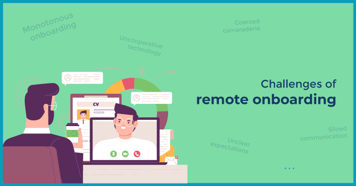 Challenges of remote onboarding
