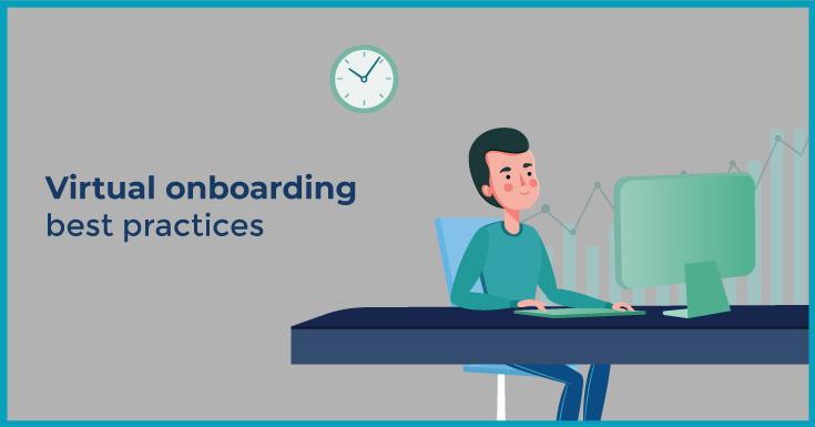 Virtual onboarding best practices