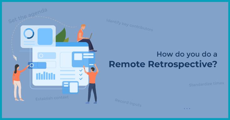 How do you do a remote retrospective?
