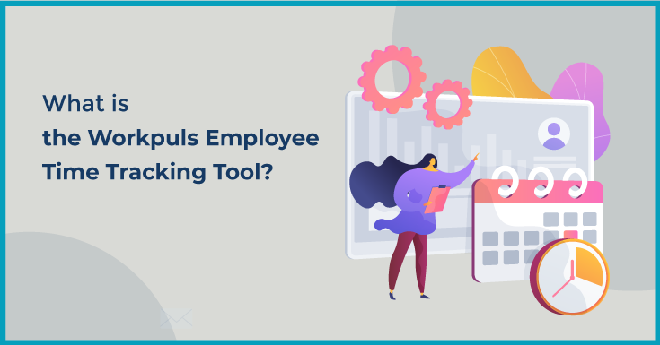 What is the Workpuls Employee Time Tracking Tool?
