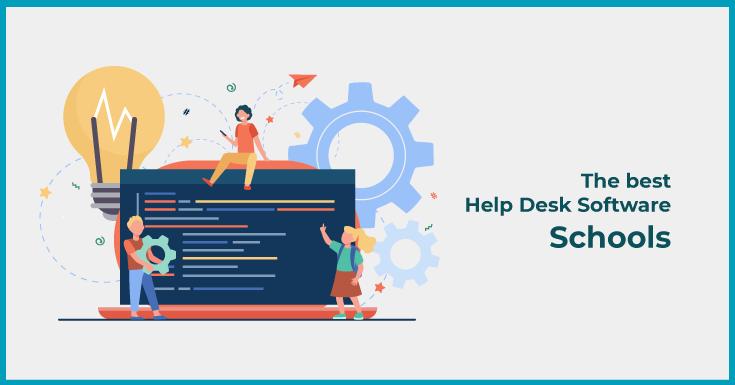 The Best Help Desk Software for Schools