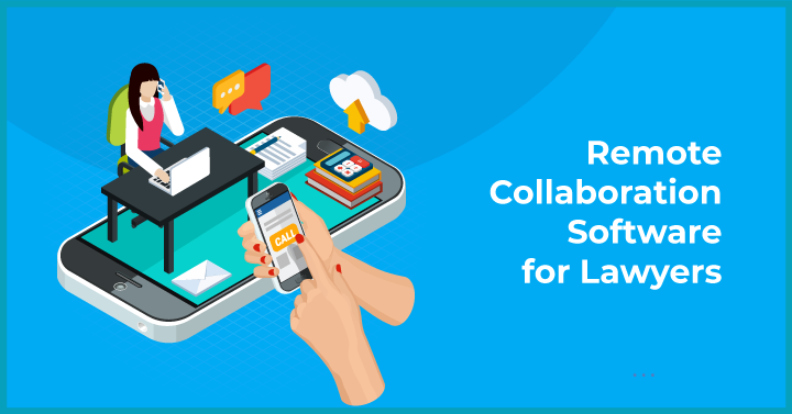remote collaboration tools for lawyers