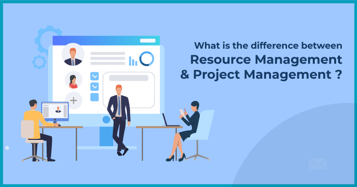 difference between Resource Management and Project Management