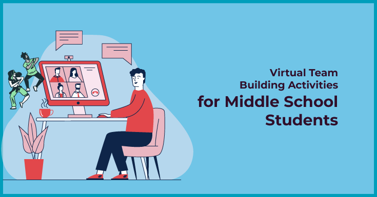 Virtual team building activities for middle school students