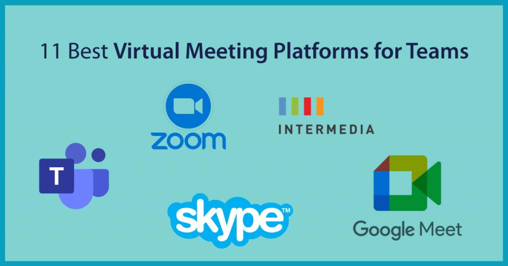 11 Best Virtual Meeting Platforms for Teams