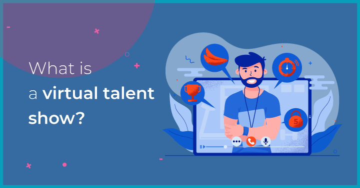 What is a virtual talent show?
