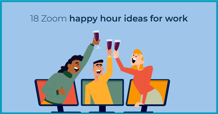 18 Zoom happy hour ideas for work