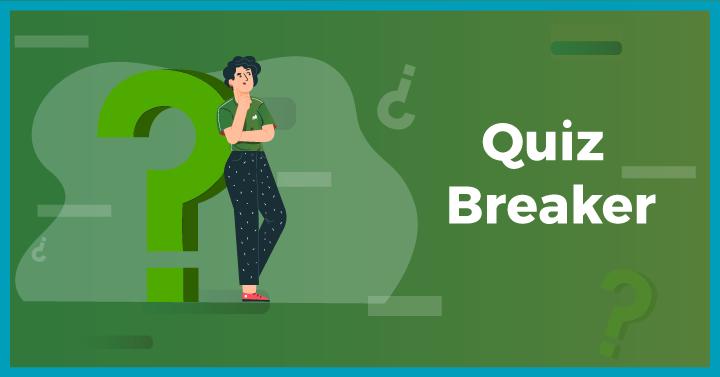 Quiz Breaker