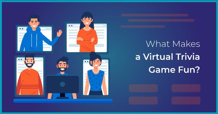 What Makes a Virtual Trivia Game Fun