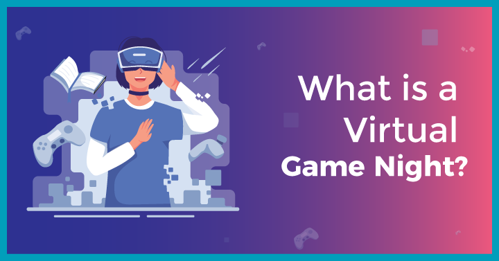 What is a Virtual Game Night?