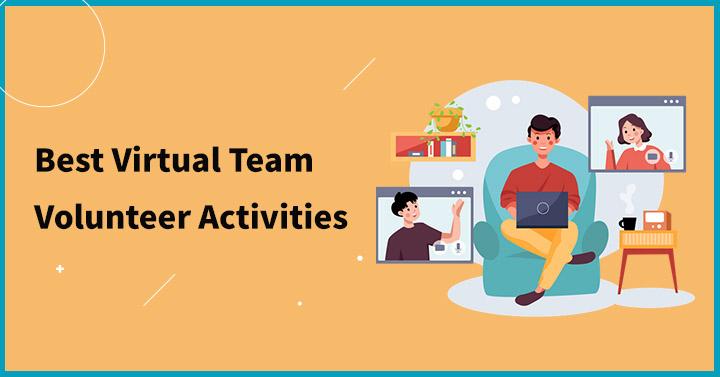 Best Virtual Team Volunteer Activities
