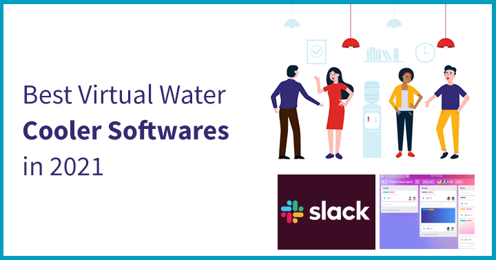 Best Virtual Water Cooler Softwares in 2021