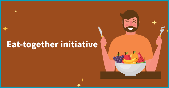 Eat-together initiative