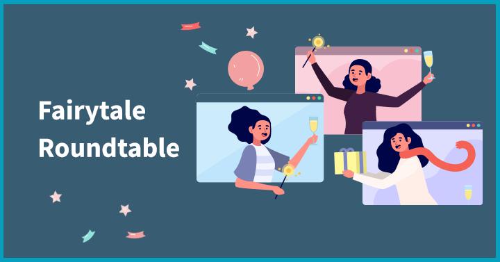 Fairytale roundtable