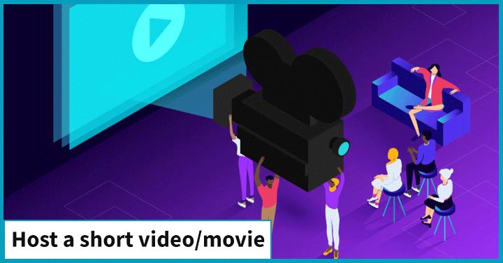 Host a Short Movie/Video
