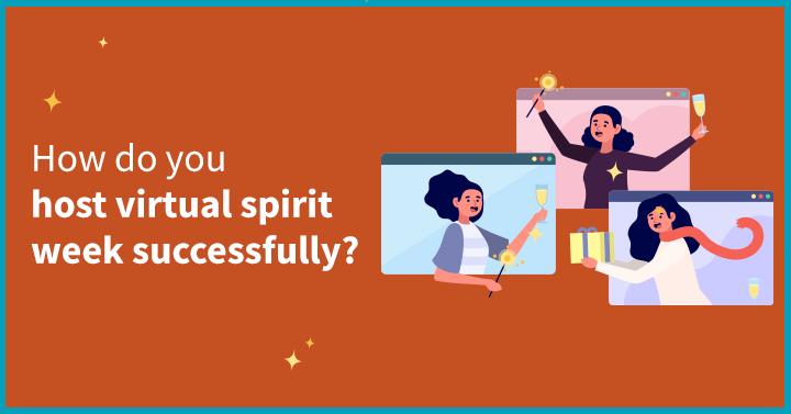 How do you host virtual spirit week successfully