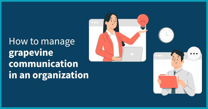 How to manage Grapevine Communication in an organization