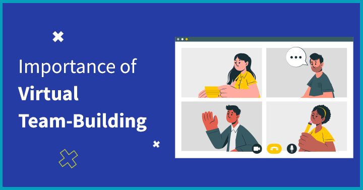 Importance of Virtual Team-Building