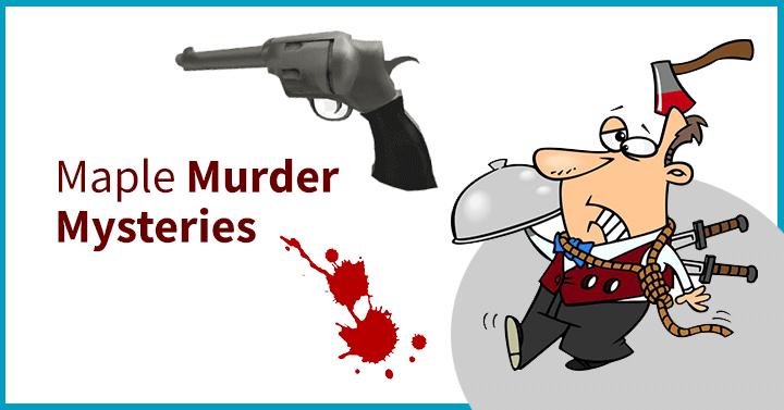 Maple Murder Mysteries