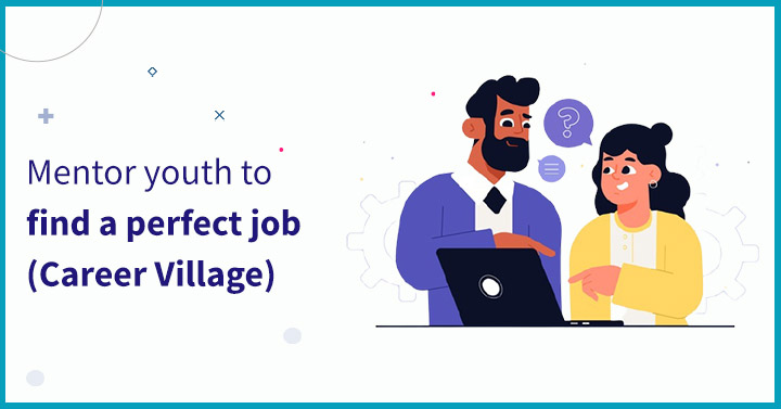 Mentor youth to find a perfect job