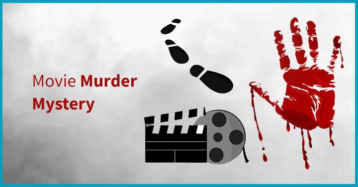 Movie Murder Mystery