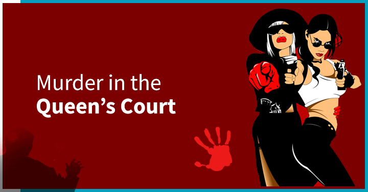 Murder in the Queen's Court by Team Building