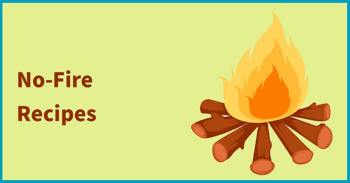 No-Fire Recipes
