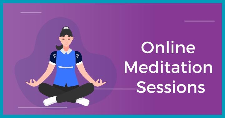 Online Meditation Sessions