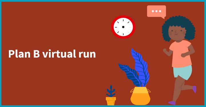 Plan B virtual run