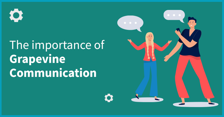 The Importance of Grapevine Communication