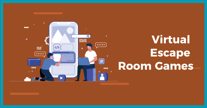 Virtual Escape Room Games