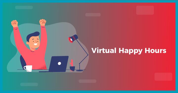 Virtual Happy Hours