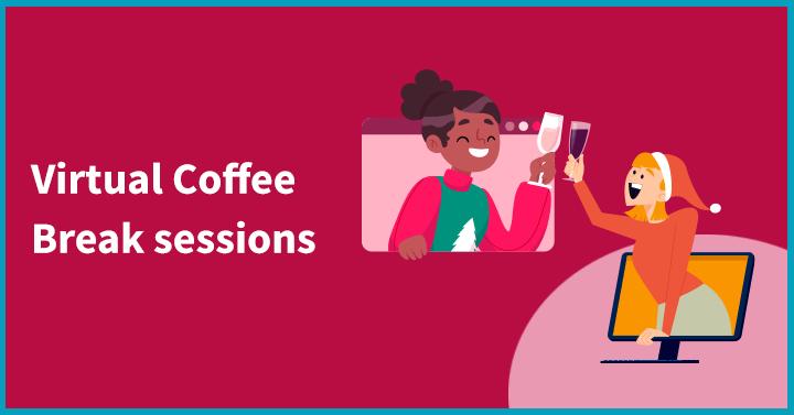 Virtual coffee break sessions