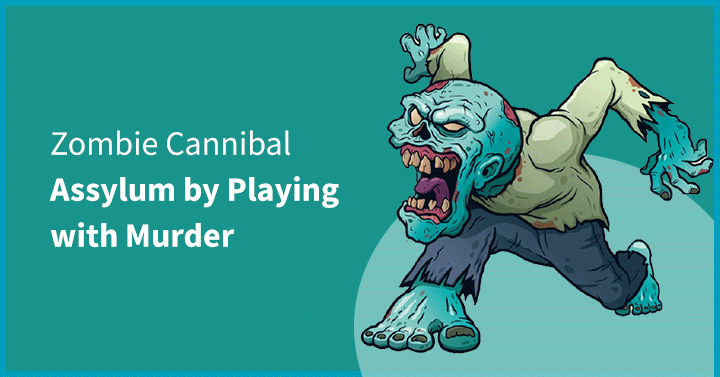 Zombie Cannibal Asylum by Playing with Murder