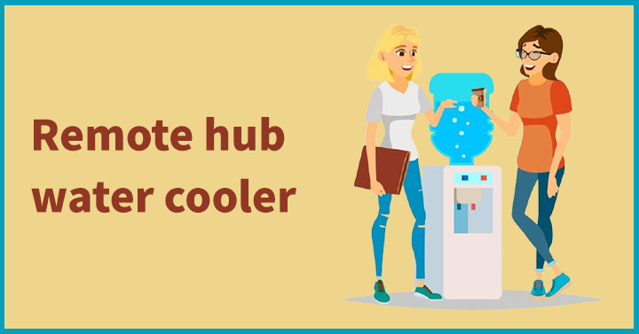 Remote hub water cooler